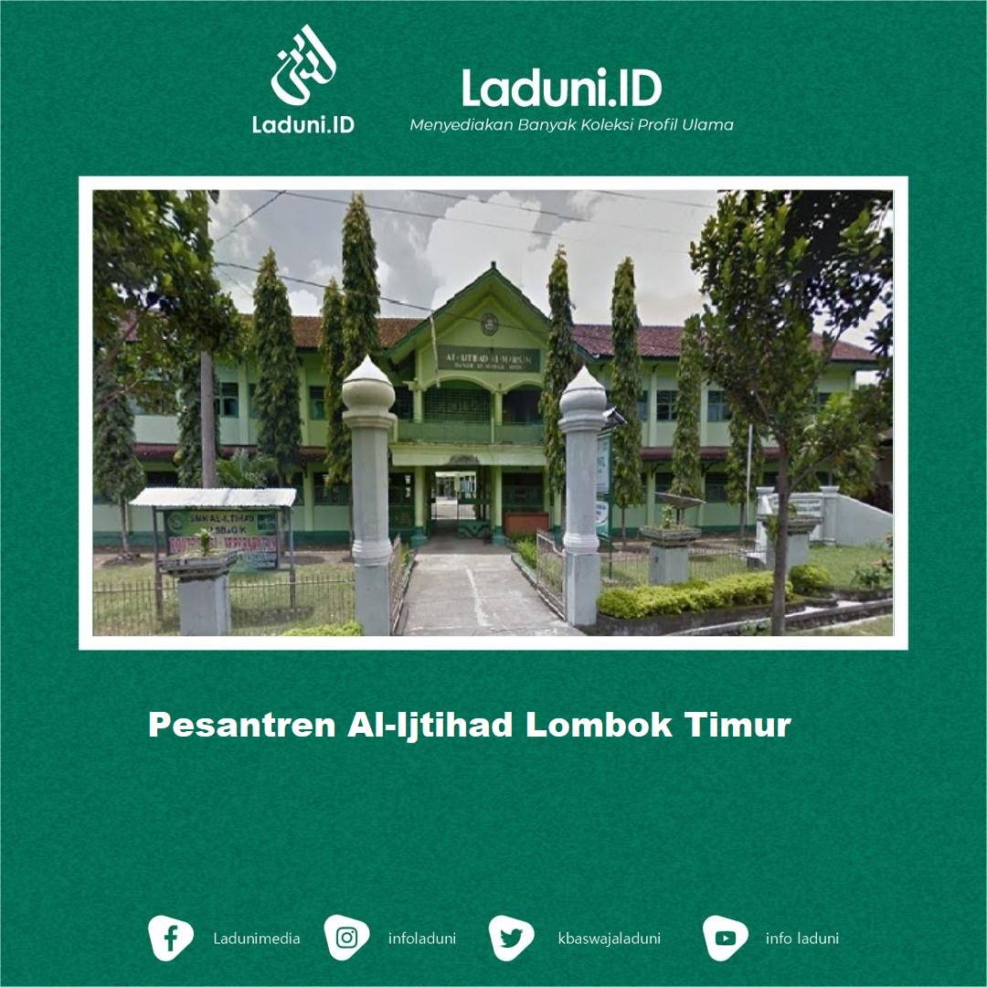 Pesantren Al-Ijtihad Masbagik Lombok Timur
