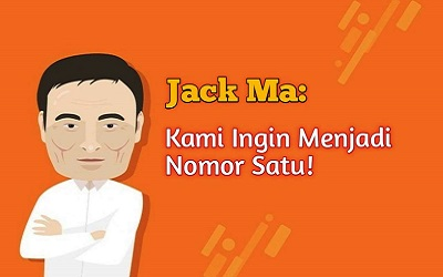 Jack Ma: Kami Ingin Menjadi Nomor Satu!